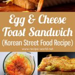 Egg & Cheese Toast Sandwich Recipe | Korean Street Food – Breakfast Toast