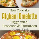 Eggs With Potatoes And Tomatoes – Easy Afghani Omelette | Easy Breakfast Recipe