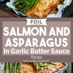 Foil Salmon And Asparagus In Garlic Butter Sauce – Easy Salmon Recipe