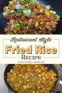 Fried Rice - Restaurant Style Fried Rice Recipe