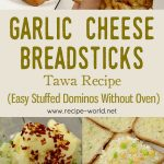 Garlic Cheese Bread Sticks Tawa Recipe – Easy Stuffed Dominos Without Oven