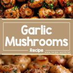 How To Make Garlic Mushrooms