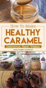Healthy Caramel - Delicious, Raw, Vegan