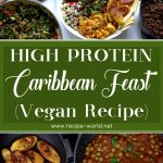 High Protein Vegan Caribbean Feast