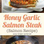 Honey Garlic Salmon Steaks | Salmon Recipe