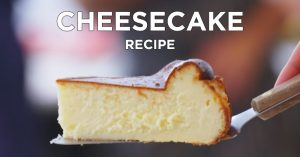 How To Make Burnt Basque Cheesecake