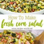 How to Make Fresh Corn Salad