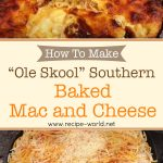 """How To Make """"Ole Skool"""" Southern Baked Mac N Cheese"""