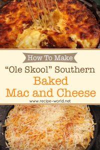 How To Make Ole Skool Southern Baked Mac N Cheese
