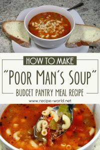 How To Make Poor Man's Soup ~ Budget Pantry Meal Recipe
