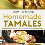 How To Make Tamales | Easy Homemade Tamale Recipe