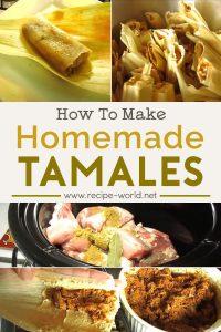 How To Make Tamales - Easy Homemade Tamale Recipe