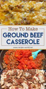 How to Make Ground Beef Casserole