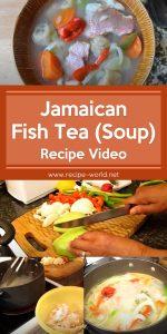 Jamaican Fish Tea (Soup) Recipe Video