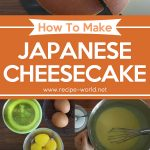 Japanese Cheesecake – Delicious Baking Recipe | Craft Passion