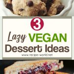 Lazy Vegan Dessert Ideas!