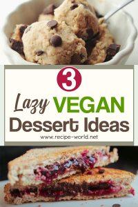 Lazy Vegan Dessert Ideas