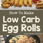 Low Carb Egg Rolls – Homemade Egg Roll Wrapper – Low Carb Keto Chinese Food Appetizer Recipe