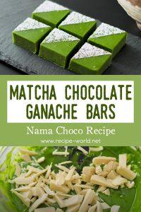 Matcha Chocolate Ganache Bars - Nama Choco Recipe