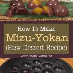 Mizu-Yokan (Easy Dessert Recipe)