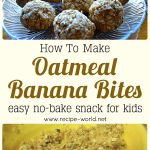 Oatmeal Banana Bites – Easy No-Bake Snack For Kids