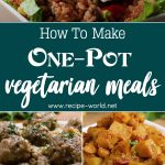 One-Pot Vegetarian Meals