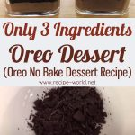 Only 3 Ingredients Oreo Dessert – Oreo No Bake Dessert Recipe