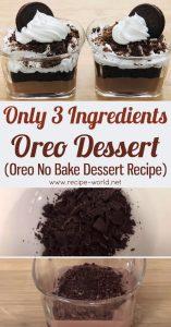 Only 3 Ingredients Oreo Dessert - Oreo No Bake Dessert Recipe