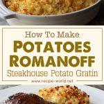 Potatoes Romanoff – Steakhouse Potato Gratin