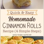 Quick And Easy Homemade Cinnamon Rolls Recipe – Soft And Fluffy Cinnamon Rolls In 4 Simple Steps