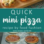Quick Mini Pizza Recipe