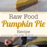Raw Food Pumpkin Pie Recipe