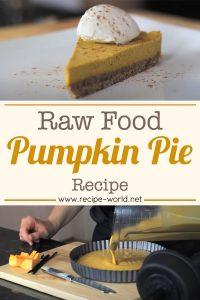 Raw Food Pumpkin Pie Recipe