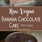 Raw Vegan Banana Chocolate Cake