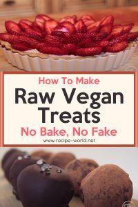 Raw Vegan Treats - No Bake, No Fake