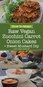 Raw Vegan Zucchini Carrot Onion Cakes + Sweet Mustard Dip