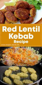 Red Lentil Kebab Recipe