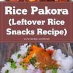 Rice Pakora | Leftover Rice Snacks | Easy Snacks Recipe