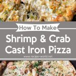 Shrimp And Crab Cast Iron Pizza