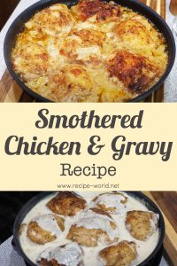 Smothered Chicken and Gravy Recipe