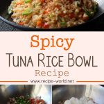 Spicy Tuna Rice Bowl