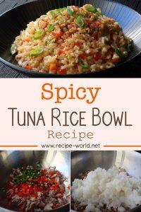 Spicy Tuna Rice Bowl Recipe