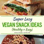 Super Lazy Vegan Snack Ideas! (Healthy + Easy)