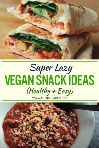 Super Lazy Vegan Snack Ideas! (Healthy + Easy)