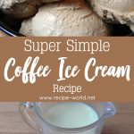 Super Simple Coffee Ice Cream