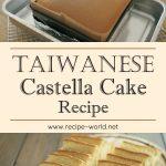 Taiwanese Castella Cake Recipe