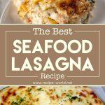 The Best Seafood Lasagna Recipe