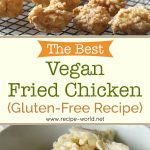 The Best Vegan Fried Chicken Recipe (Gluten-Free!)