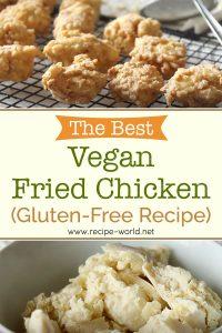 The Best Vegan Fried Chicken Recipe (Gluten-Free!)