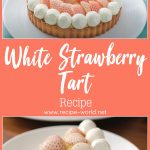 White Strawberry Tart Recipe